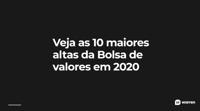 altas-na-bolsa-em-2020